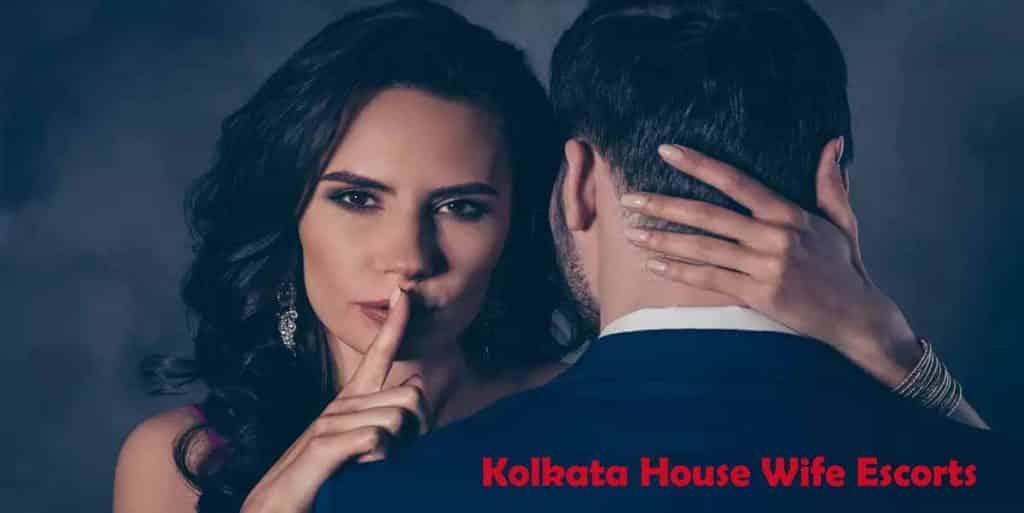 Kolkata House Wife Escorts