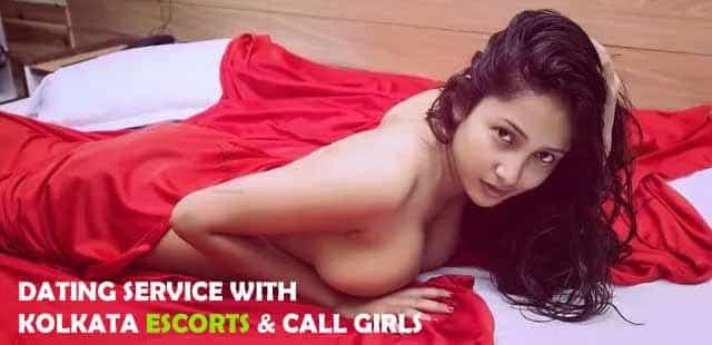 Dating Service with kolkata escorts & Call Girls